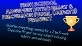 High School Capstone Project - Argumentative Paper/Discussion Panel (Debate)