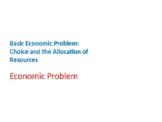 Economics – Basic Economic Problems – Basic Economic Problem
