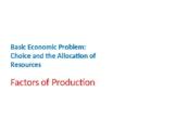Economics – Basic Economic Problems – Factors of Production
