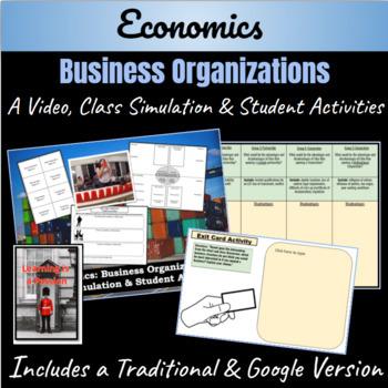 Economics: Business Organization- Simulation, Video, & Activities