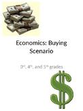 Economics Buying Scenario