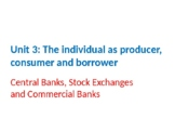 Economics – Central Banks, Stock Exchanges and Commercial Banks