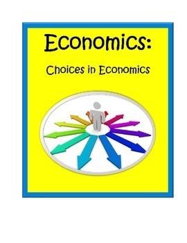 Economics:  Choices in Economics BUNDLE