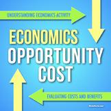 ECONOMICS: Costs, Benefits, and Opportunity Cost Scenarios