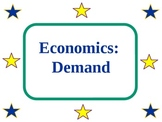 Economics: Demand PowerPoint