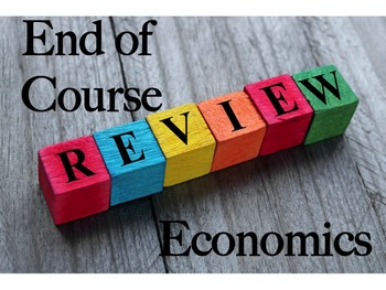 Economics End of Course Review Worksheets for Final or Sta