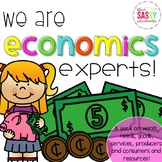 Economics Experts!  Wants, Needs, Goods, Services and More!