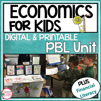 Economics Unit | Project Based Learning | Financial Literacy