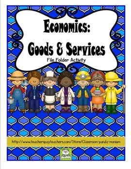 Economics: Goods and Services File Folder Activity