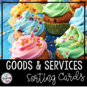 Economics: Goods and Services Sort