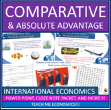 International Trade Comparative Advantage, PowerPoint and Note Packet Economics