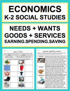 Economics K-2 Unit: Needs, Wants, Goods, Services, Spending, Saving & Earning