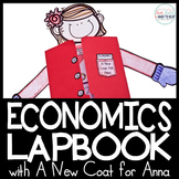 Economics Lap Book with A New Coat for Anna