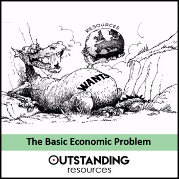 Economics: Lesson 02 - The Basic Economic Problem (+ Activity & Worksheet)