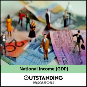 Economics: Lesson 58 - National Income / GDP / GNP (+ resources)