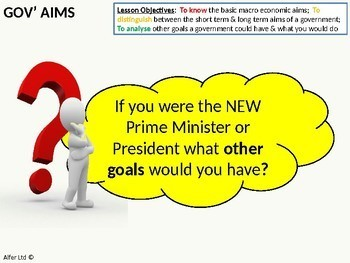 Economics: Lesson 69 - Government Economic Aims or Policies