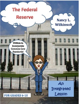 The Federal Reserve, An Economics Lesson - Lesson 6