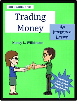 Trading Money, An Economics Lesson Lesson 7