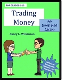 Trading Money, An Economics Lesson Lesson 7