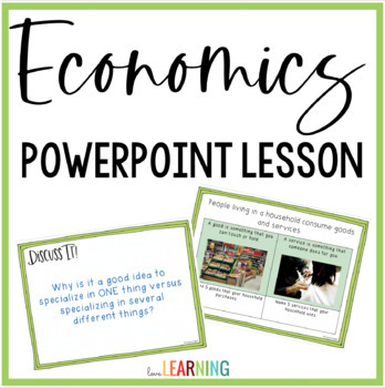 Economics PowerPoint Lessons {4th-6th Grade}