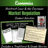 "Economics: Market Regulation ""Anti-Trust Laws""  ~A Creative Student Activity~"