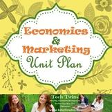 Economics & Marketing Unit Plan