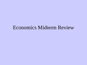 Economics Midterm Review PowerPoint