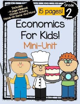 Economics Mini-Unit: Needs, Wants, Producers, Consumers, and More!