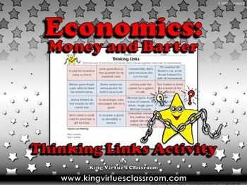 Economics: Money and Barter Thinking Links Activity - King Virtue