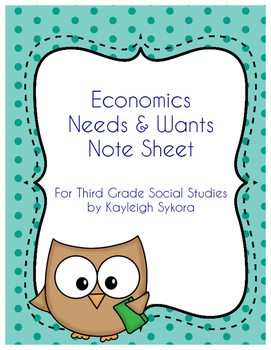 Economics Needs and Wants - Third Grade