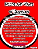 Economics: Needs and Wants with Dinosaurs
