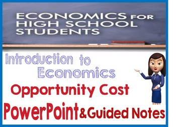 High School Economics Opportunity Cost PowerPoint  simulation guided Notes