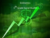 Economics POWERPOINT WITH NOTES 5th SS