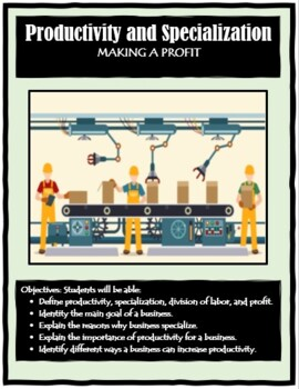 Economics, PRODUCTIVITY AND SPECIALIZATION