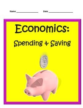 Economics Part 4: Spending and Saving- BUNDLE - 3rd Grade SS