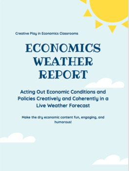 Economics Project: Policy Weather Report