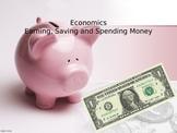 Economics Powerpoint 3rd Grade Earning, Spending, and Saving Money