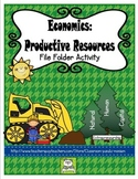 Economics: Productive Resources File Folder Activity