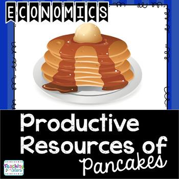 Economics: Productive Resources of Pancakes Sort