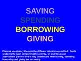 Economics- Saving, Spending, Borrowing & Giving