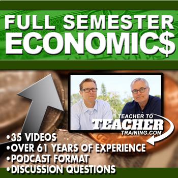 Economics Semester & Personal Finance + Teacher to Teacher Training video series
