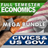 Economics Semester and Civics Semester Mega Bundle