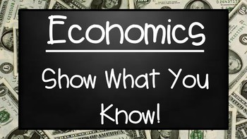 Economics Show What You Know Assessment Questions PowerPoint Presentation