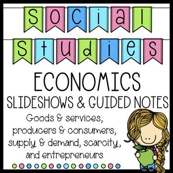 Economics Bundle Slideshow with Student Notes