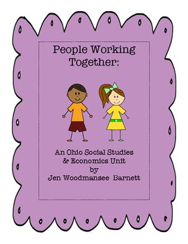 Economics  & Social Studies Ohio Grade 2:  Let's Work Together!