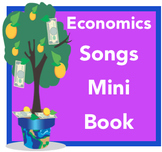Economics Songs Mini Book