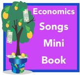 Economics Songs Mini Book