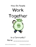 Economics Student Packet: How Do People Work Together in a Community?