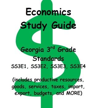 Economics Study Guide (goods, services, budgets, import, export, etc.)