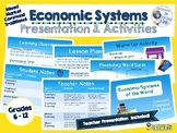 Economics Systems Presentation & Activities